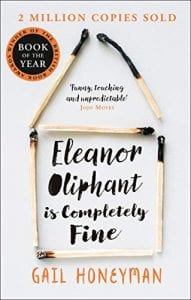 Eleanor Oliphant is Completely Fine Debut Sunday Times Bestseller and Costa First Novel Book Award winner