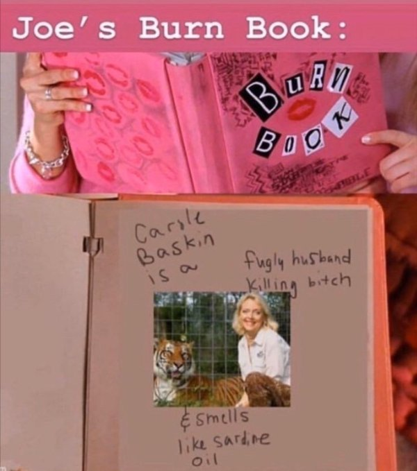 Tiger King Joes Burn Book-Mean Girls