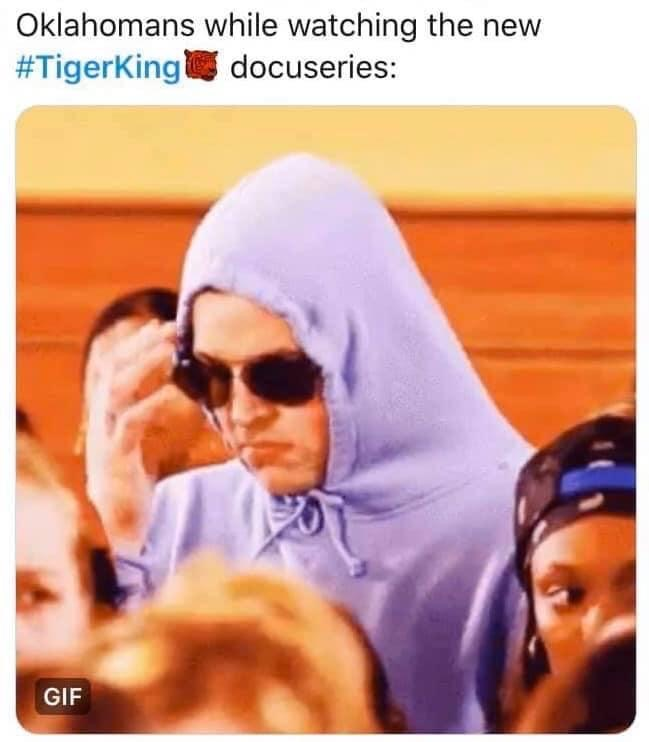 Oklahomans watching tiger king mean girls meme