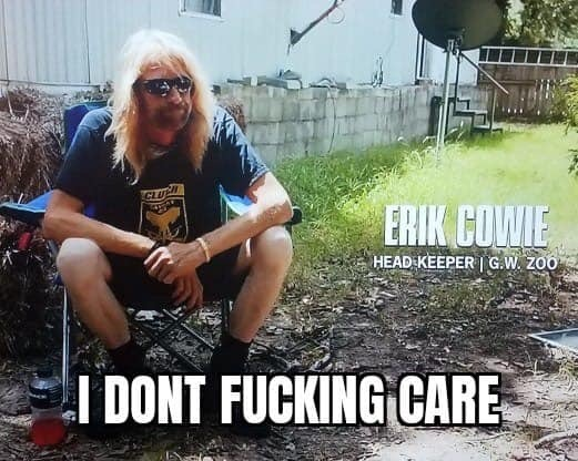 erik cowie i don't fucking care