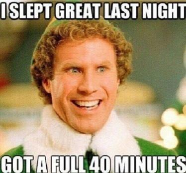 pregnancy meme elf 40 minutes sleep meme